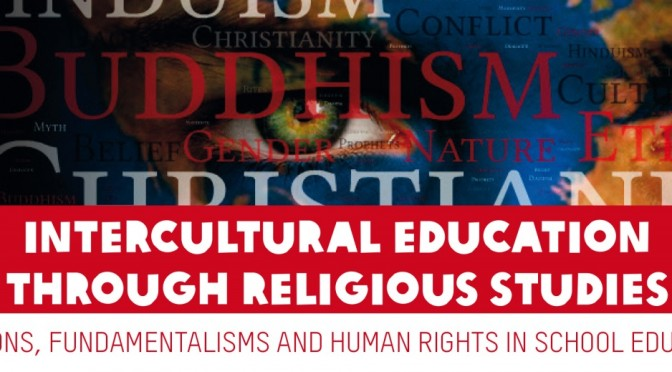 « Religions, fundamentalisms and human rights in school education »